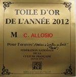 Toile d'Or 2012  par la Fédération Nationale de la Culture Française , European Art Group